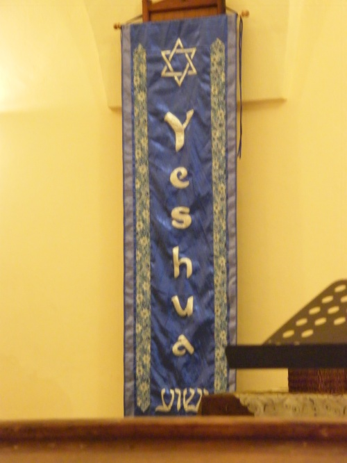 One of the banners the Messianic Jews had in their worship space